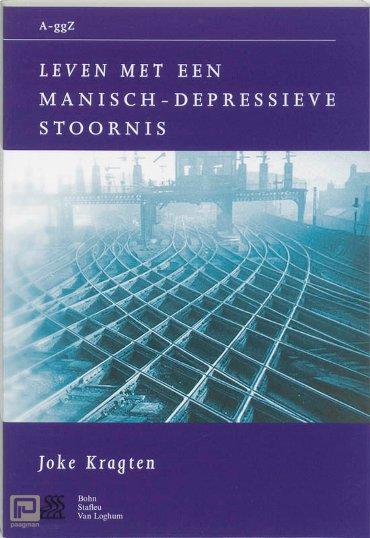 Leven met een manisch-depressieve stoornis - Van A tot ggZ