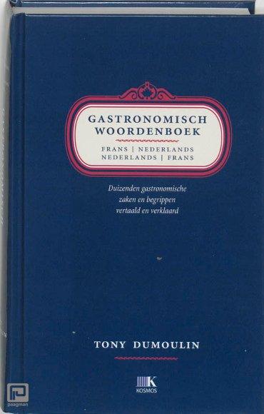 Gastronomisch woordenboek / Frans-Nederlands Nederlands-Frans
