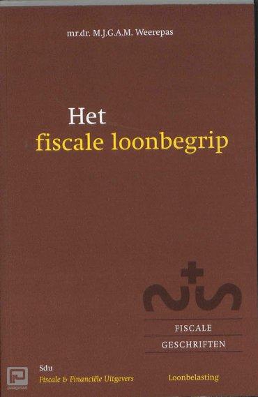 Het fiscale loonbegrip - Fiscale geschriften