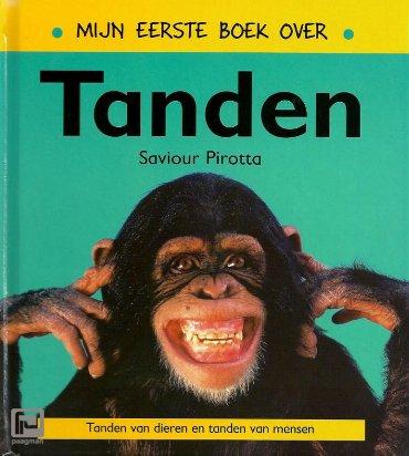 Mijn eerste boek over tanden - Mijn eerste boek over...