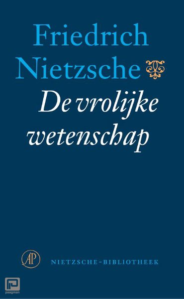 De vrolijke wetenschap - Nietzsche-bibliotheek