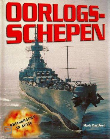 Oorlogschepen - Krijgsmacht in actie