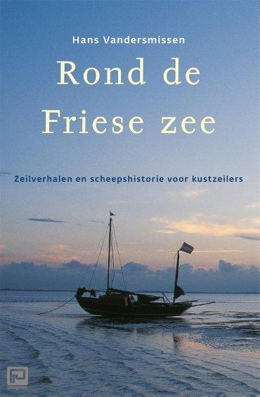 Rond de Friese Zee - Hollandia Dominicus Reisverhalen