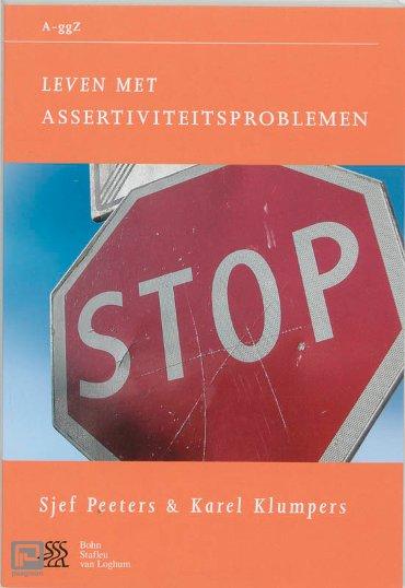 Leven met assertiviteitsproblemen - Van A tot ggZ