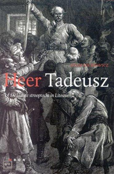 Heer Tadeusz, of De laatste strooptocht in Litouwen