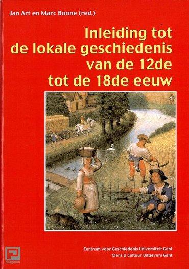 Inleiding tot de lokale geschiedenis van de 12de tot de 18de eeuw - Hoe schrijf ik de geschiedenis van mijn gemeente?