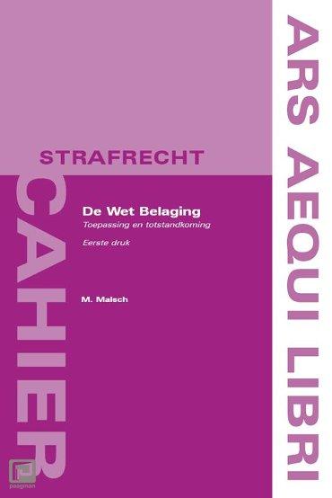De Wet Belaging - Ars Aequi cahiers Strafrecht