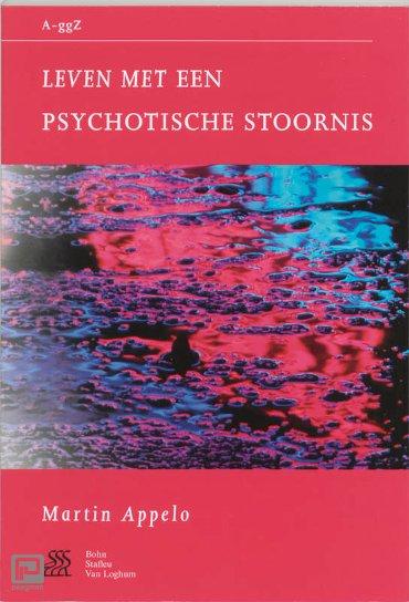 Leven met een psychotische stoornis - Van A tot ggZ