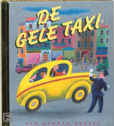 De gele taxi / Luxe editie - Gouden Boekjes