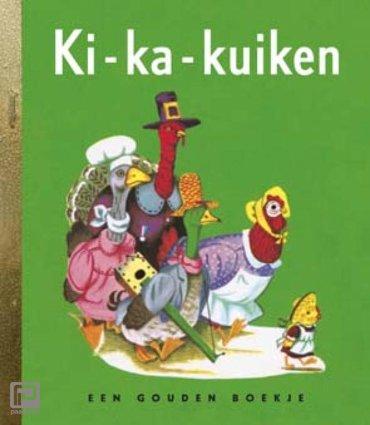 Ki-ka-kuiken - Gouden Boekjes