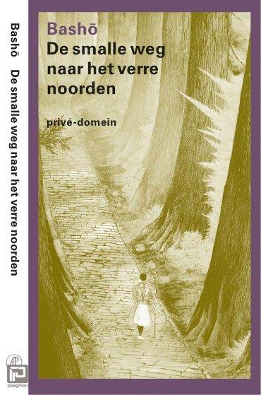 De smalle weg naar het verre noorden - Privé-domein