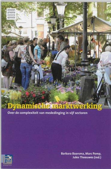 Dynamische marktwerking - Bedrijfskundige signalementen