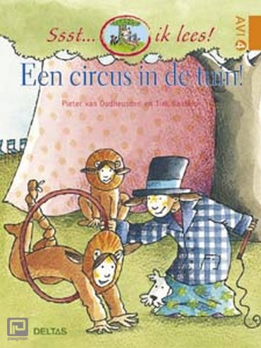 Een circus in de tuin! - Ssst... ik lees!