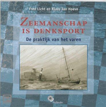 Zeemanschap is denksport - Hollandia zeilen en zeilinstructie