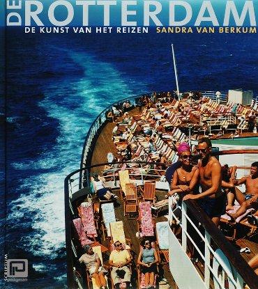 De Rotterdam, de kunst van het reizen