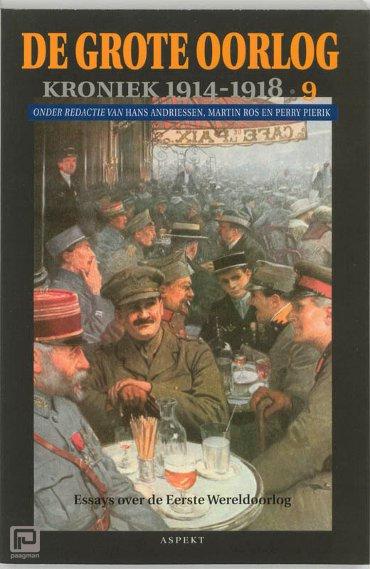 De Grote Oorlog, kroniek 1914-1918 / 9 - De grote oorlog, 1914-1918