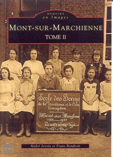 Mont-sur-marchienne / II - Memoire en Images