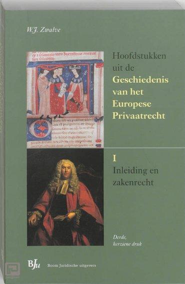 Hoofdstukken uit de Geschiedenis van het Europese Privaatrecht / I