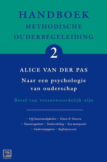Handboek Methodische Ouderbegeleiding / 2 naar een psychologie van ouderschap - Handboek methodische ouderbegeleiding