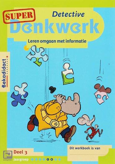 Denkwerk Informatieverwerking set 5 ex / Groep 5-6 / SuperDenkwerk 3