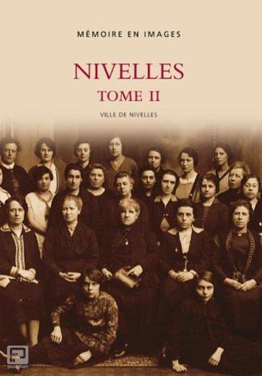 Nivelles / II - Memoire en Images