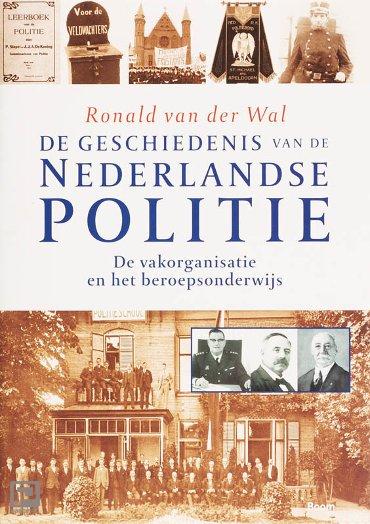 de geschiedenis van de Nederlandse politie / De vakorganisatie en het beroepsonderwijs