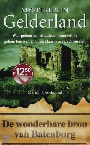 Gelderland - Mysteries in Nederland