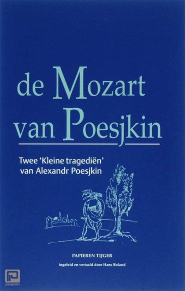 De Mozart van Poesjkin - Verzameld werk Alexandr Poesjkin