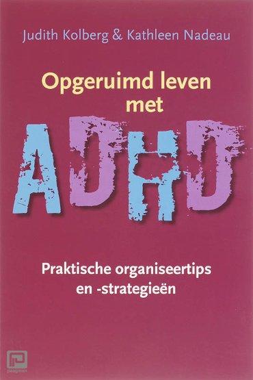 Opgeruimd leven met ADHD