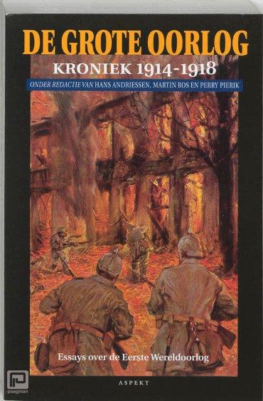 De Grote Oorlog / 1 - De grote oorlog, 1914-1918