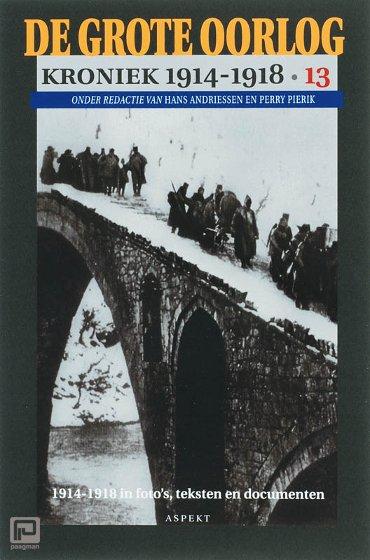 De Grote Oorlog, kroniek 1914-1918 / 13 - De grote oorlog, 1914-1918