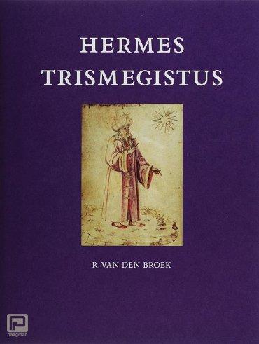 Hermes Trismegistus - Pimander