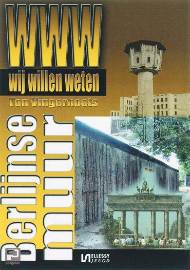 De Berlijnse Muur - Wij willen weten