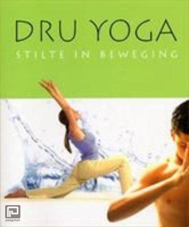 Dru Yoga - Stilte in beweging