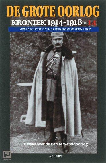 De Grote Oorlog, kroniek 1914-1918 / 14 - De grote oorlog, 1914-1918