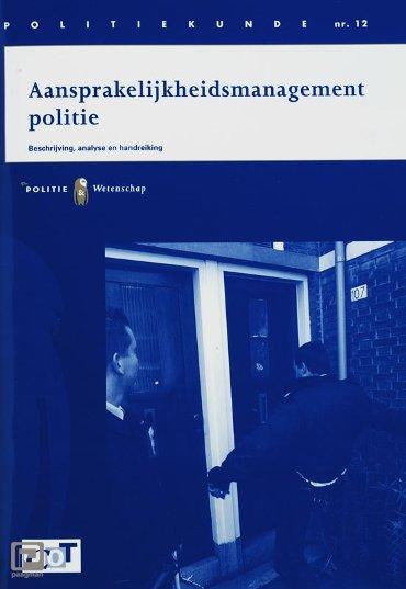 Aansprakelijkheidsmanagement politie - Politiekunde