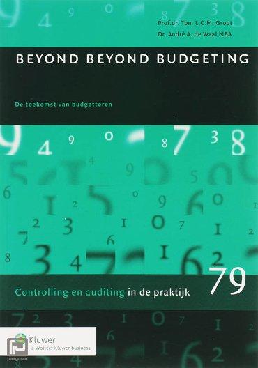Beyond Beyond Budgeting - Auditing in de praktijk