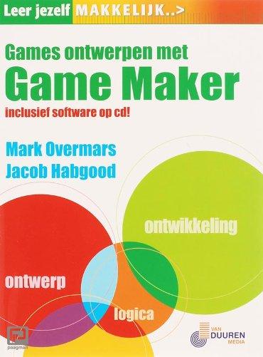 Leer jezelf MAKKELIJK Games ontwerpen met Gamemaker - Leer jezelf MAKKELIJK...