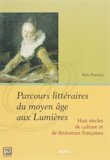 Parcours littéraires du moyen âge aux Lumières