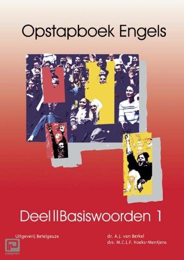 Opstapboek Engels / Basiswoorden I