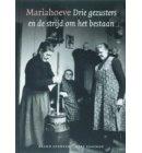 Mariahoeve drie gezusters en de strijd om het bestaan
