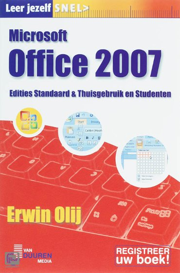 Leer jezelf Snel Microsoft Office 2007 NL - Leer jezelf SNEL...