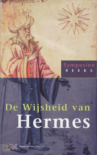 De Wijsheid van Hermes - Symposionreeks