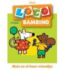 Bambino Loco / 2 / Muis en haar vriendjes