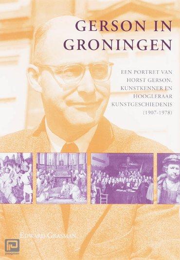 Gerson in Groningen - Studies over de Geschiedenis van de Groningse Universiteit