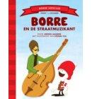 Borre en de straatmuzikant - De Gestreepte Boekjes