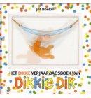 Het dikke verjaardagsboek van Dikkie Dik - Dikkie Dik
