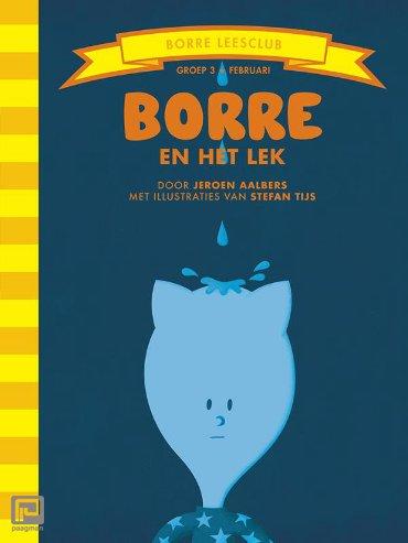Borre en het lek - De Gestreepte Boekjes