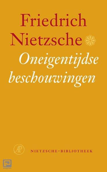 Oneigentijdse beschouwingen - Nietzsche-bibliotheek