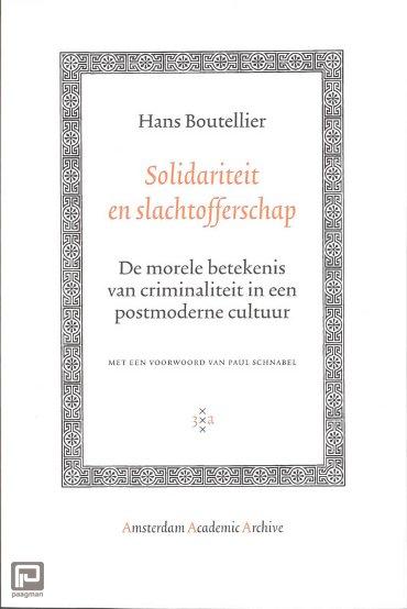 Solidariteit en Slachtofferschap - Amsterdam Academic Archive